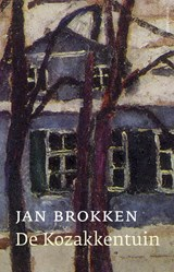 De kozakkentuin | Jan Brokken | 9789045030173