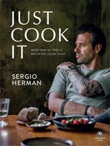 Just Cook It | Sergio Herman | 9789048840700