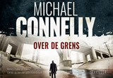 Over de grens | Michael Connelly | 9789049806255