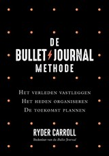 De Bullet Journal Methode | Ryder Carroll | 9789400510500