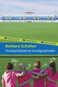 I Love Hockey 1: Hockeyhobbels en kunstgrasknieën | Barbara Scholten |