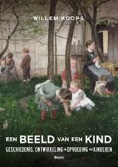 Een beeld van een kind - De ontwikkeling en opvoeding van het kind in historisch perspectief