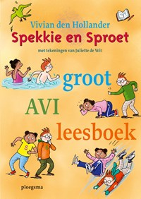 Spekkie en Sproet groot AVI leesboek | Vivian den Hollander |