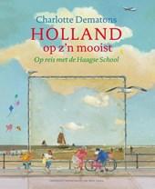 Holland op z'n mooist
