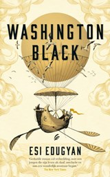 Washington Black | Esi Edugyan |