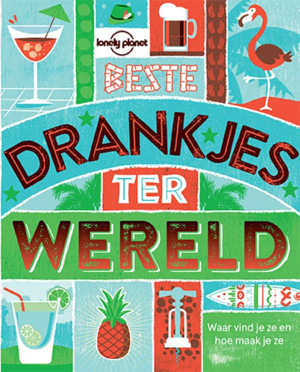 Lonely Planet Beste drankjes ter wereld | Lonely Planet | 9789021562841