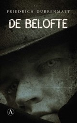 De belofte | Friedrich Dürrenmatt | 9789025308452