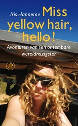 Miss yellow hair, hello! | Iris Hannema | 9789029592925