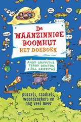 De waanzinnige boomhut De waanzinnige boomhut - Het doeboek | Andy Griffiths ; Terry Denton ; Jill Griffiths | 9789401444019