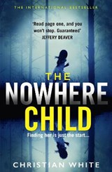 Nowhere child | Christian White |