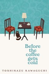 Before the coffee gets cold paperback | Toshikazu Kawaguchi |