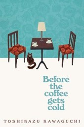 Before the coffee gets cold paperback