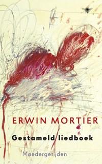 Gestameld liedboek | Erwin Mortier |
