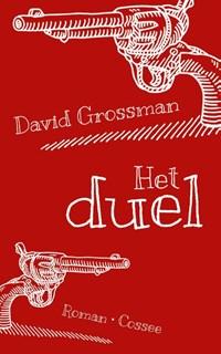 Het duel   David Grossman  