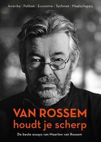Van Rossem houdt je scherp | Maarten van Rossem |