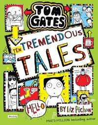 Tom Gates 18: Ten Tremendous Tales (HB) | Liz Pichon |