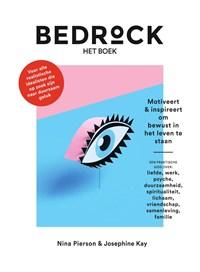 Bedrock - het boek  Motiveert & inspireert om bewust in het leven te staan   Nina Pierson  