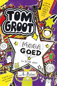 Tom Groot mega goed (in bijna alles) | Liz Pichon |