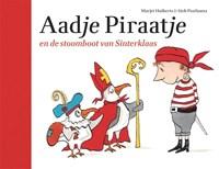 Aadje Piraatje en de stoomboot van Sinterklaas   Marjet Huiberts  