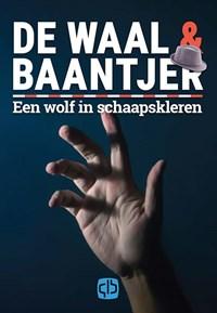Een wolf in schaapskleren | De Waal & Baantjer |