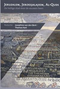 Jeruzalem, Jeroesjalajiem, Al-Quds | Josephine van den Bent ; Thomas Hart |