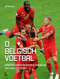 O Belgisch voetbal | Raf Willems |