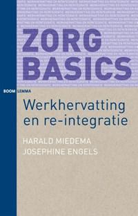 Werkhervatting en re-integratie | Harald Miedema ; Josephine Engels |