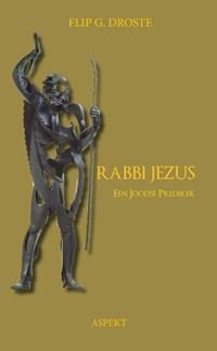 Rabbi Jezus   Flip G. Droste  