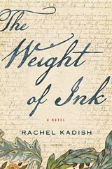 The Weight of Ink | Rachel Kadish |