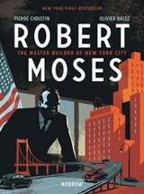 Robert Moses | Pierre Christin |