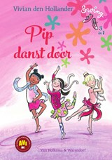 Pip danst door | Vivian den Hollander | 9789000360666