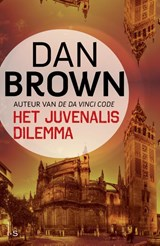 Het Juvenalis Dilemma midprice edite | Dan Brown |