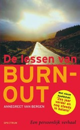 De lessen van burn-out | Annegreet Bergen Van |